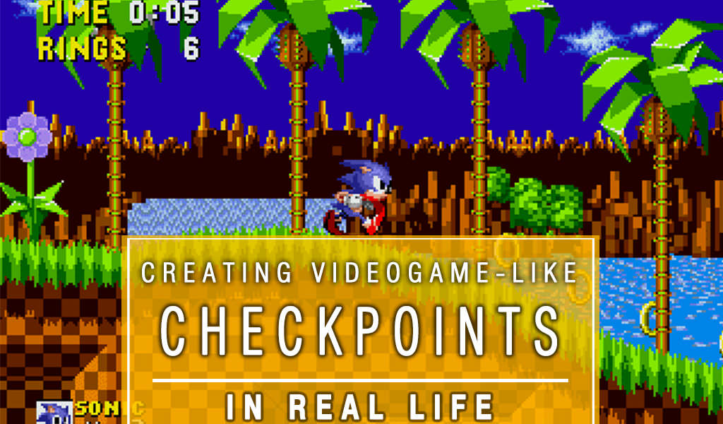 Creating Videogame – like Checkpoints In Real Life