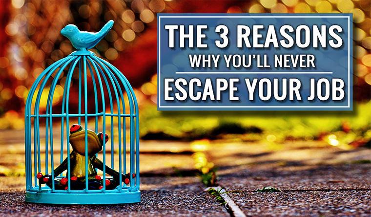 escape your job