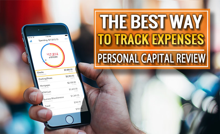 The Best Way to Track Expenses – Personal Capital Review